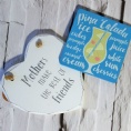 Fav Cocktail coaster and Heart Plaque